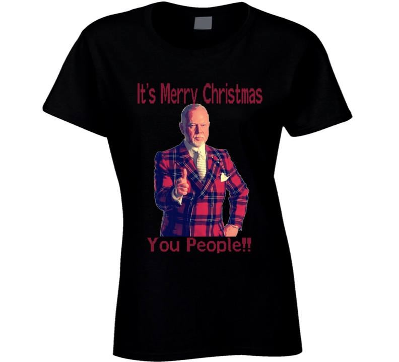 Don Cherry Merry Christmas You People Not Pc Funny Ugly Sweater Style Ladies T Shirt