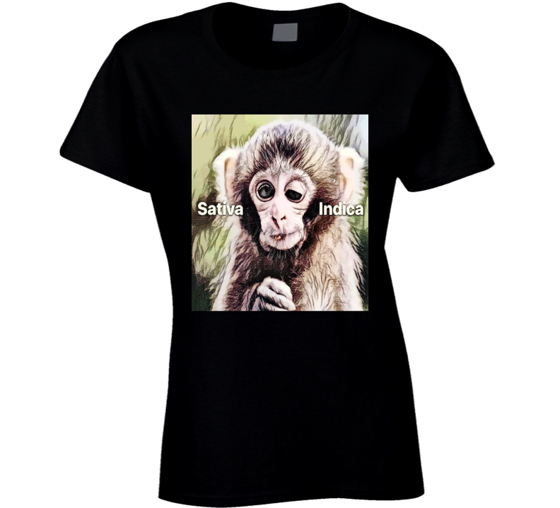 Stoner Weed Marijuana Stoned Monkey Satvia Indica Funny Ladies T Shirt