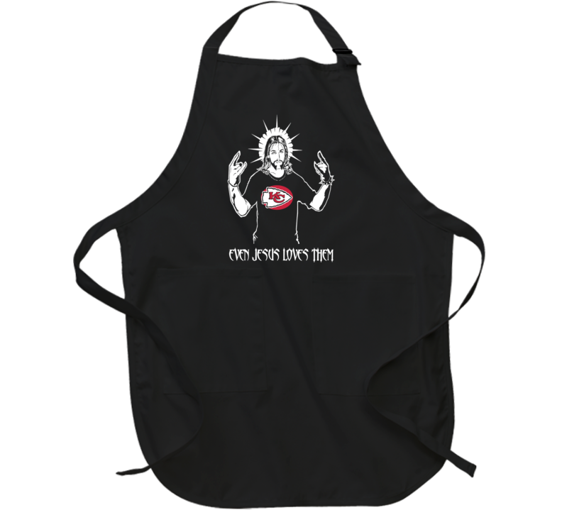 Kansas City Chiefs Super Bowl Even Jesus Loves Them Fan Apron
