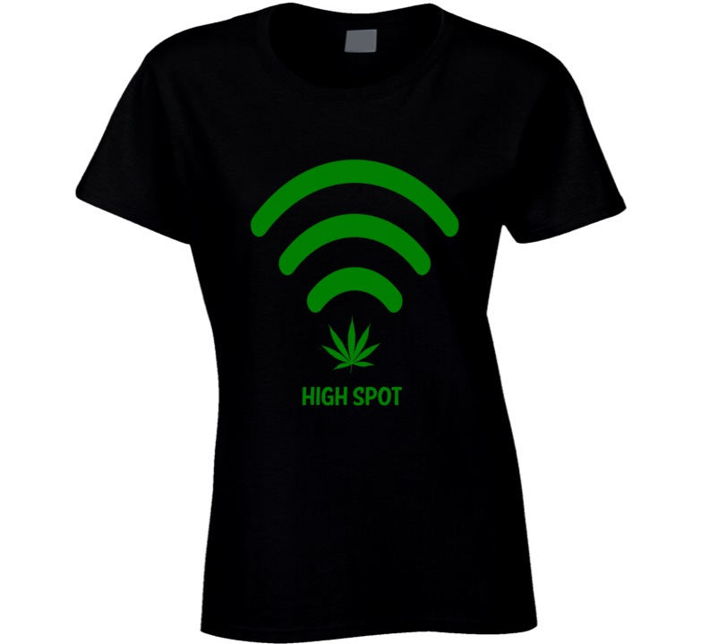 High Spot Wifi Cannabis Stoner Hot Spot Weed Smokers Funny Ladies T Shirt