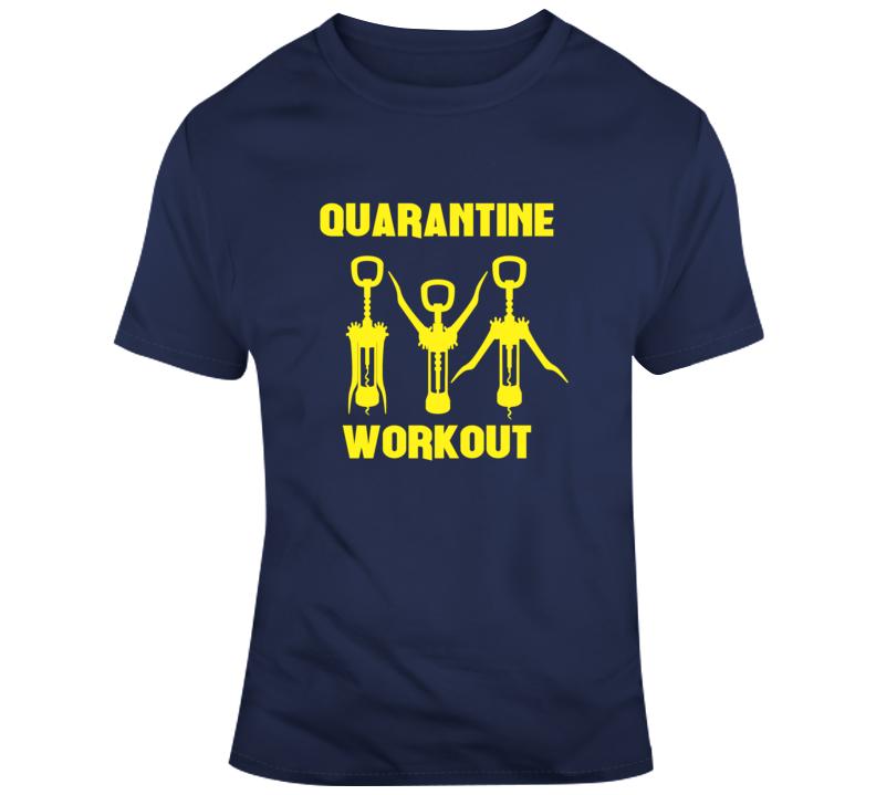 Quarantine Workout Shirt Corkscrew Social Distancing T Shirt
