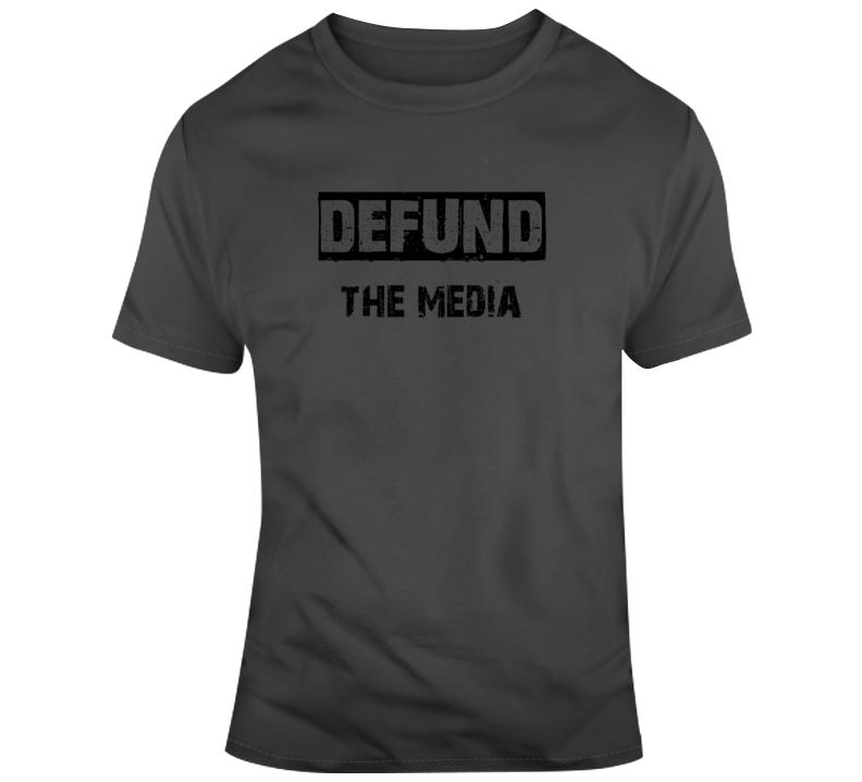 Defund The Media Corrupt MSM CNN MSNBS NPR CBC CTV CP24 T Shirt