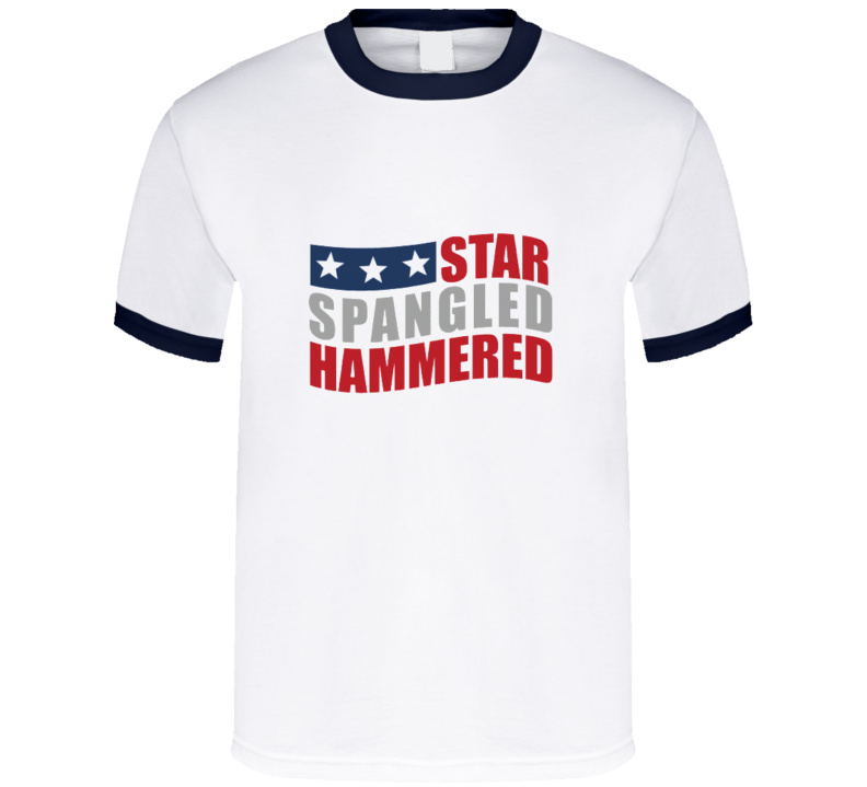 Star Spangled Hammered t-shirt College drinking games beer pong Frat party vacation shirts USA proud