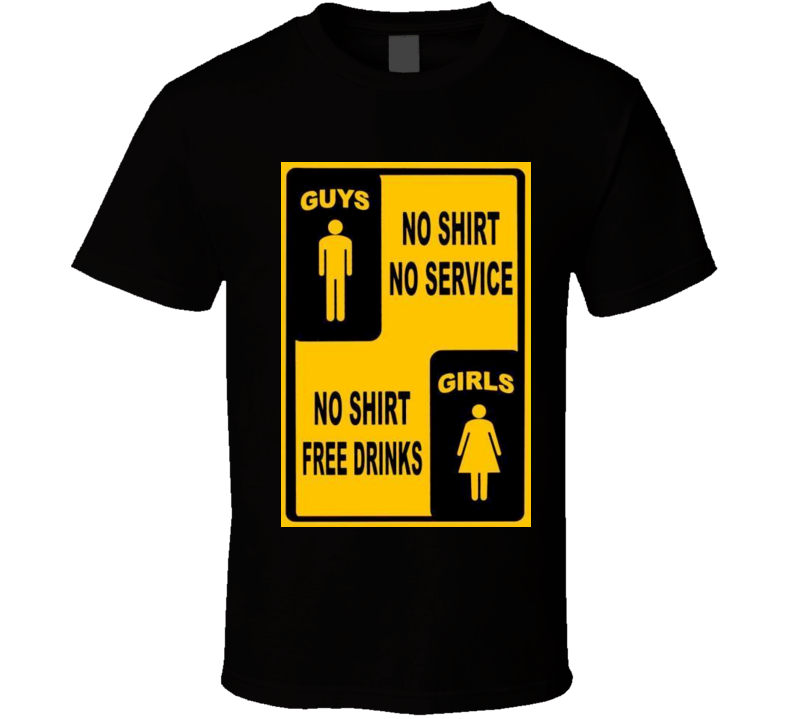 Bar Service funny t-shirt guys vs girls