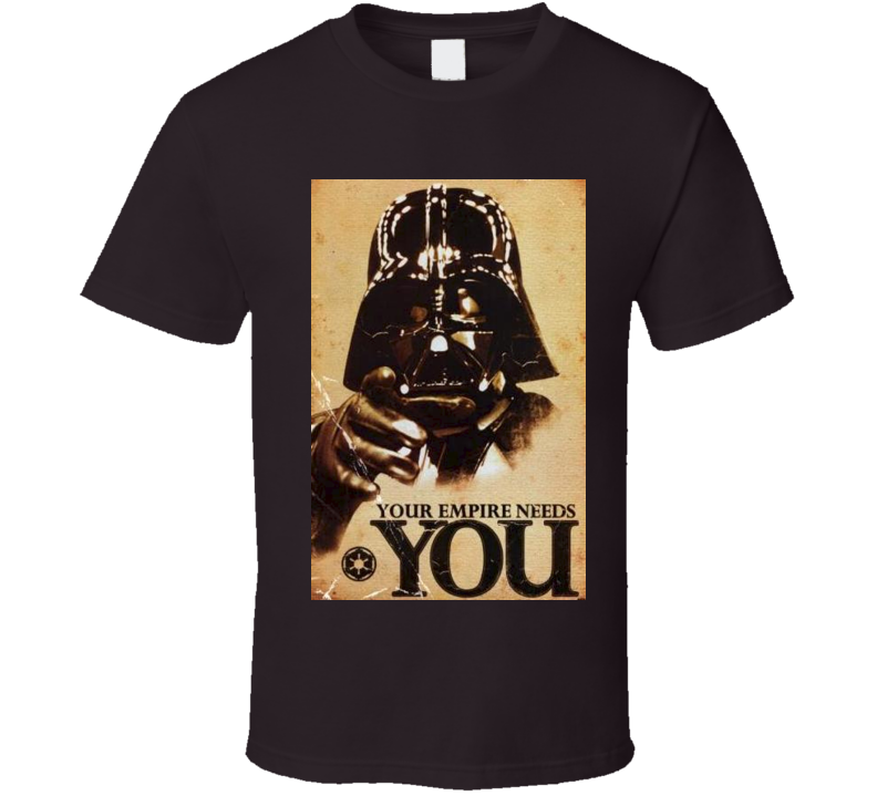 Star Wars Your Empire Needs you t-shirt Darth Vader Uncle Sam inspired Cool sci-fi movie shirts
