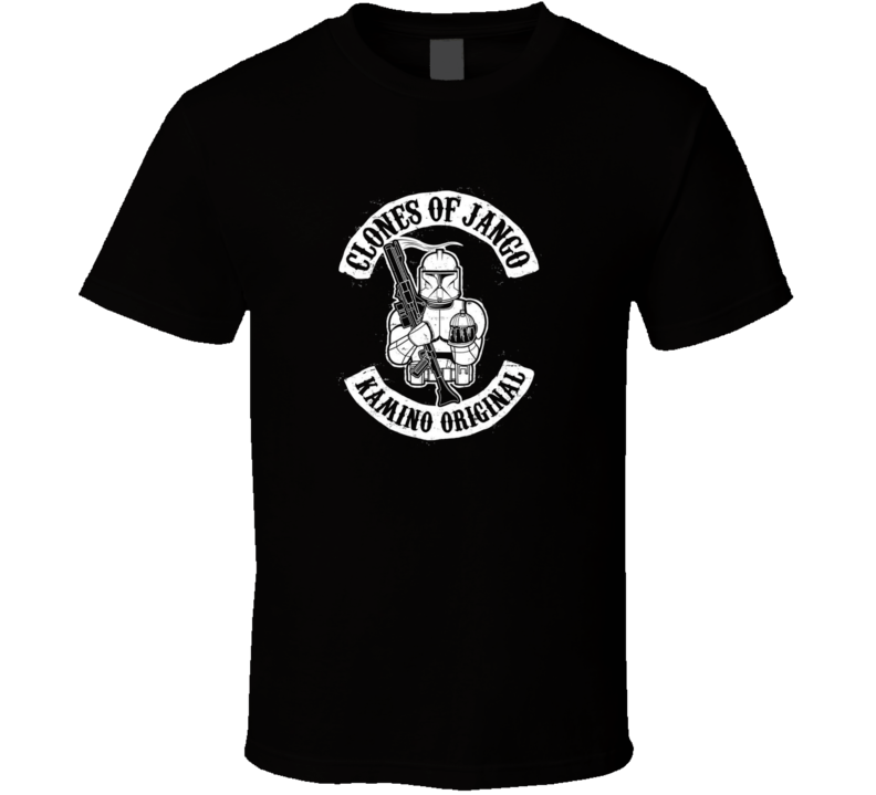 Clones of Jango t-shirt Kamino Original SOA inspired Star Wars shirt Sons of Anarchy spoof shirts Jango Fett