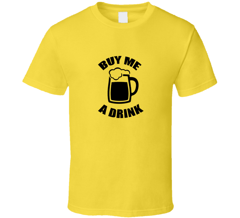 Buy me a drink t-shirt cool pub drinking bar shirts