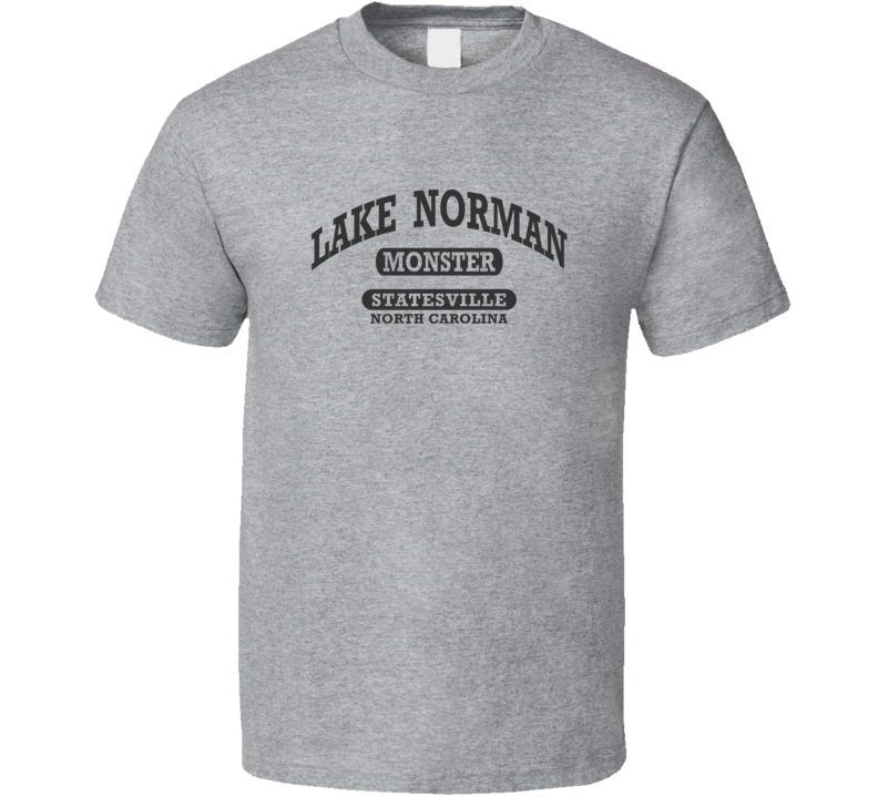 LAKE NORMAN MONSTER Gym Shirt STATESVILLE