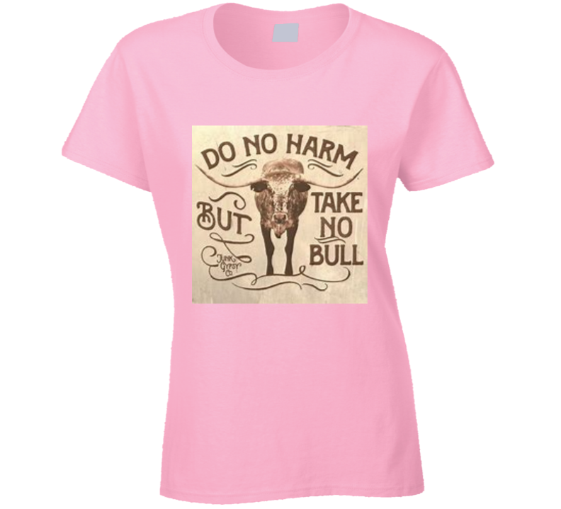 Do No Harm T Shirt