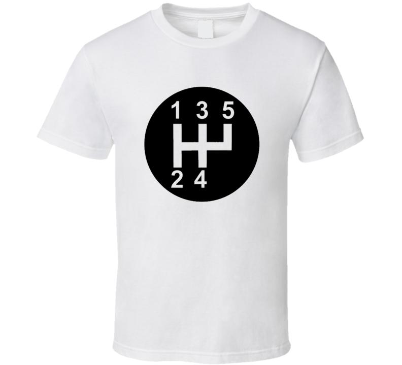 Standard  Car Stick Shift 1 2 3 4 5 T Shirt