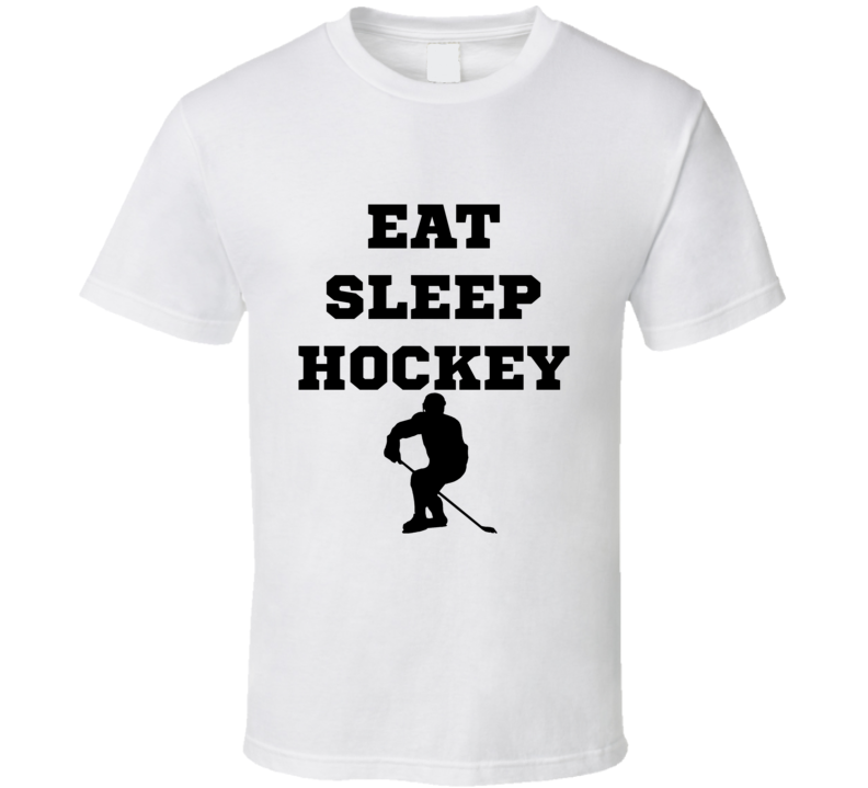 Eat Sleep Hockey Sports Cool Dedication Team T Shirt