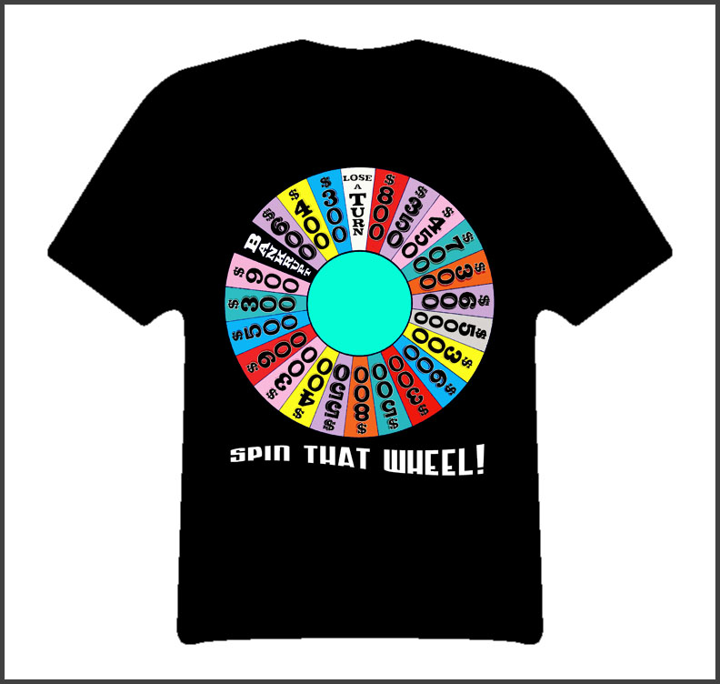 Wheel Of Fortune Spin That Wheel Game Show TV Classic T Shirt