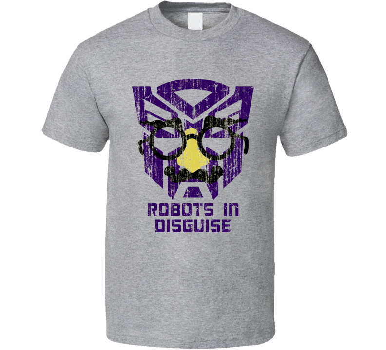 Robots In Disguise Transformers Funny T Shirt