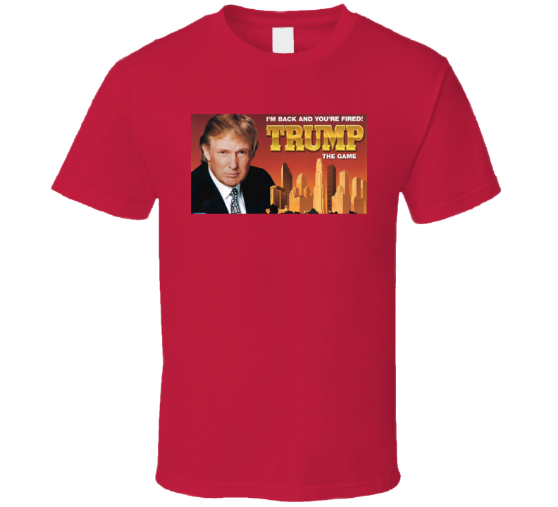 Donald Trump I'm Back You're Fired Board Game 1980's Retro T Shirt