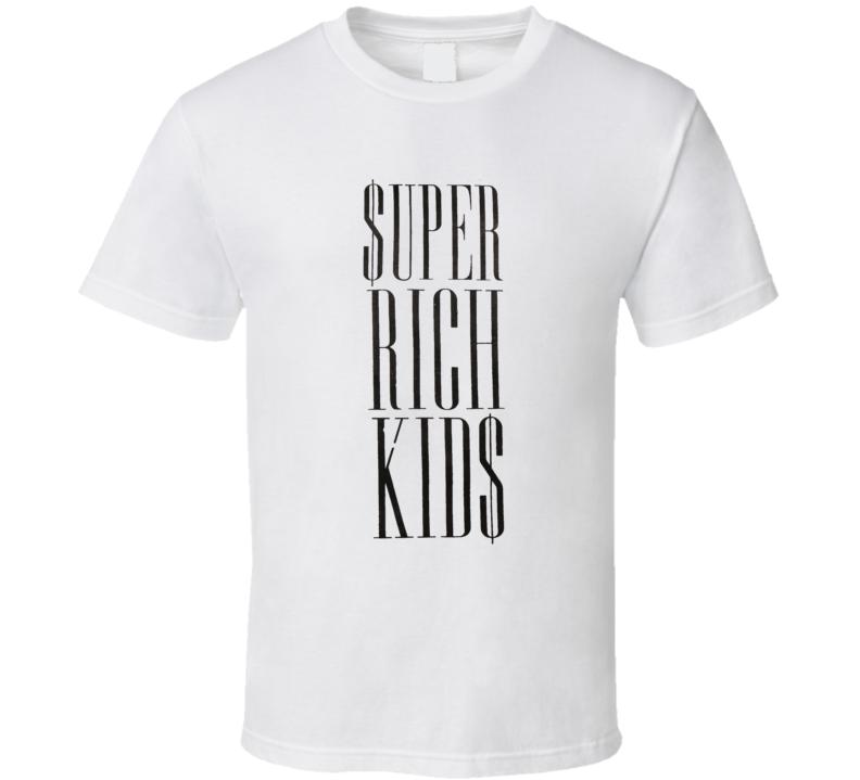 Super Rich Kids Money Wealth Privileged Joke T Shirt