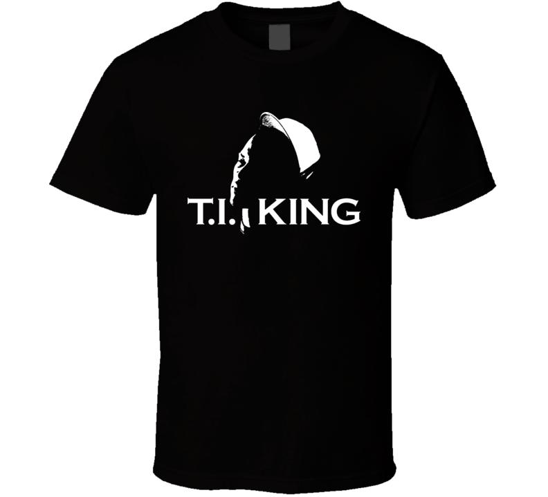 T I Ti Tip Hip Hop Music Rapper King T Shirt