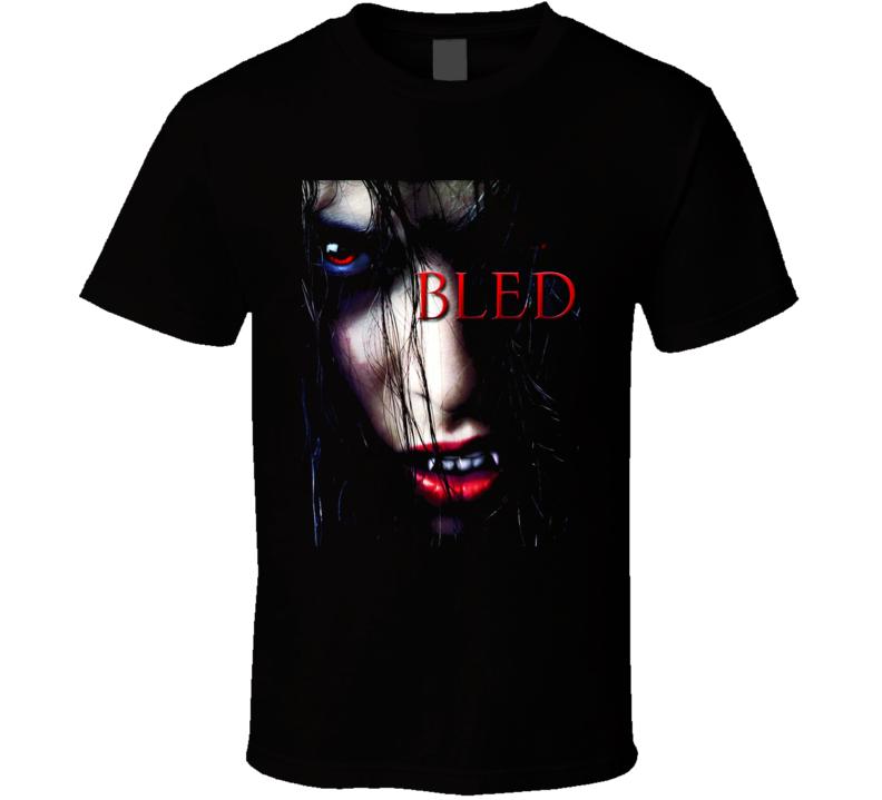 Bled Horror Movie T Shirt