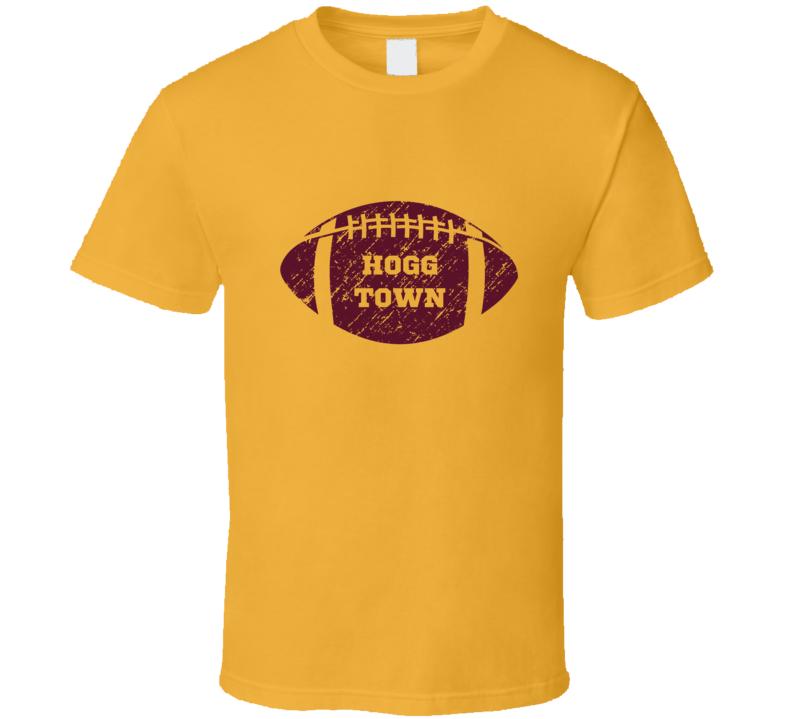 Hogg Town Washington Redskins Football Sports Fan T Shirt