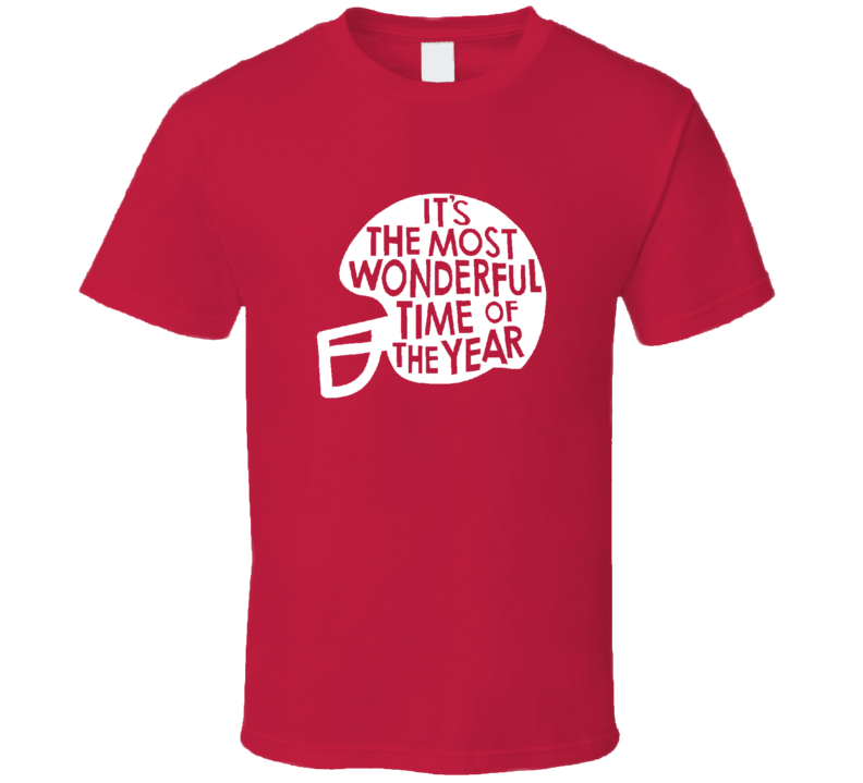 It's The Most Wonderful Time Of The Year Football Sports Fan T Shirt