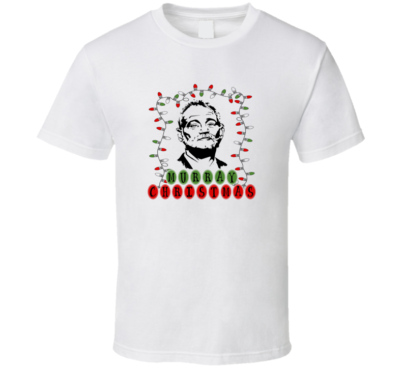 Murray Christmas Bill Murray Comedian Actor Funny T Shirt