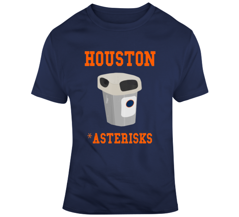Houston Asterisks Cheating Baseball Team Garbage Can Funny T Shirt