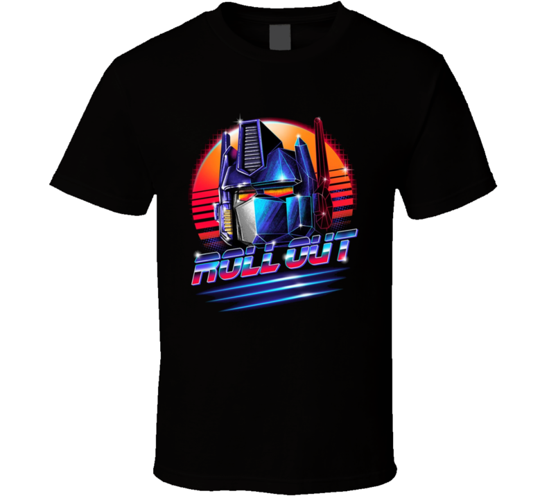 Roll Out Transformers Optimus Prime Cool Movie Retro Tv Cartoon T Shirt