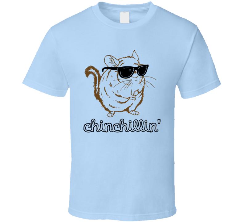 Chinchillin Funny Animal Rodent T Shirt