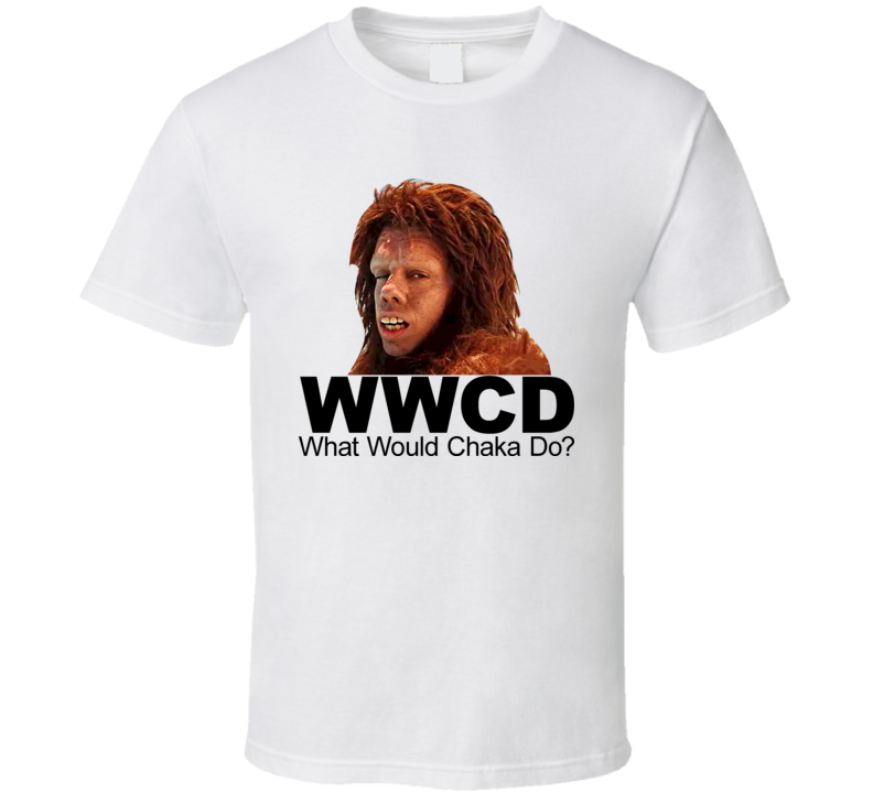 Land Of The Lost What Would Chaka Do Movie T Shirt