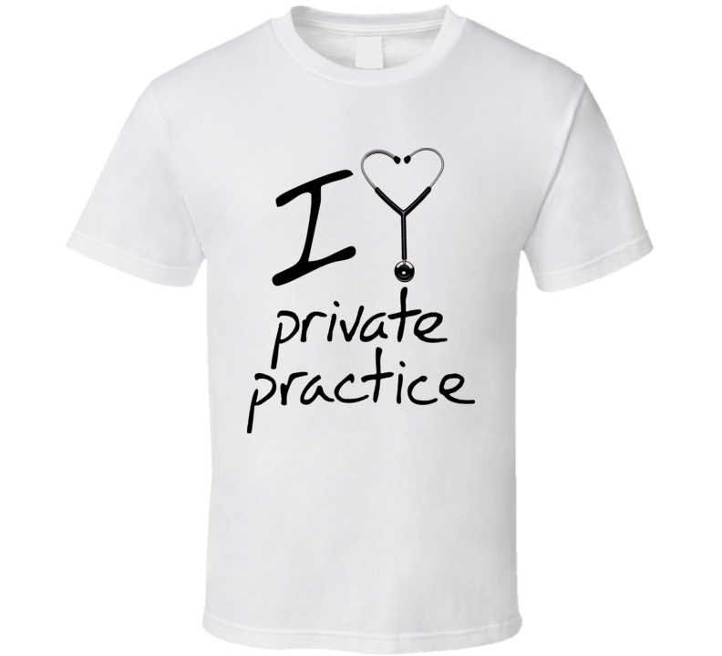 I Love Heart Private Practice T Shirt