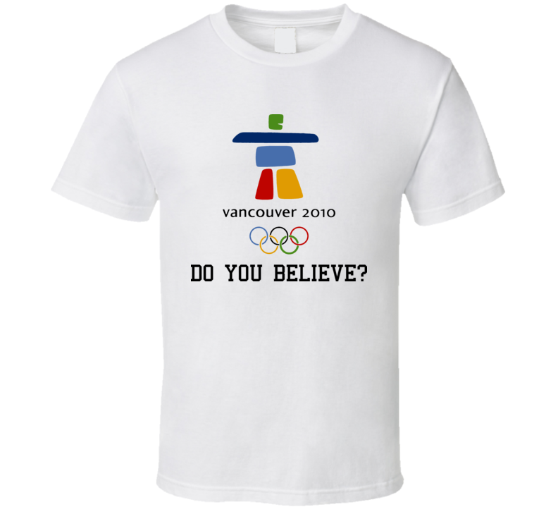 2010 Vancouver Olympics Believe T Shirt