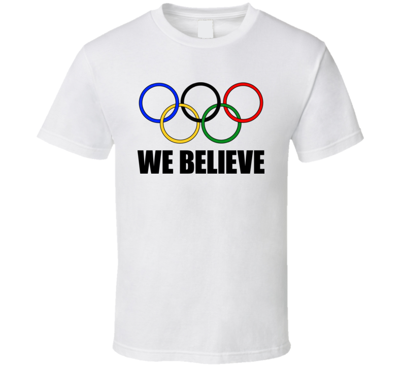 2010 Vancouver Olympics We Believe T Shirt