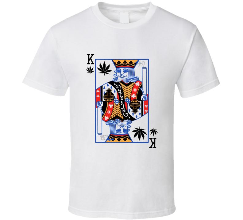 Funny King Stoner 420 Cannabis Playing Card Weed T Shirt