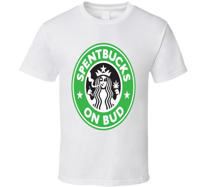 Starbucks Weed 420 Cannabis Stoner Funny Marijuana T Shirt
