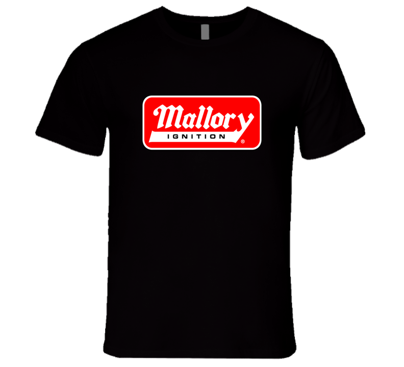Mallory Ignition High Performance Muscle Car Parts T Shirt