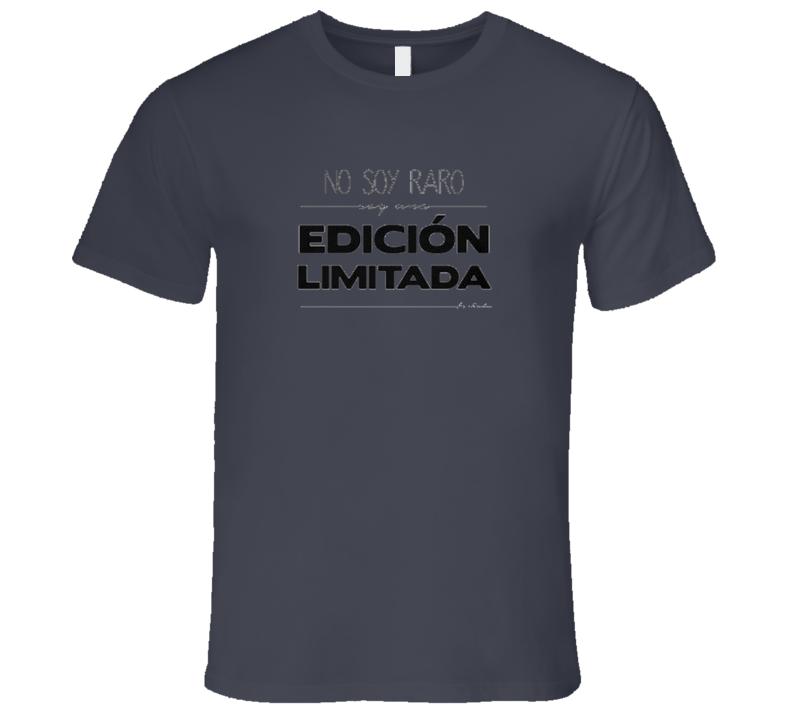 No soy raro Edicion limitada  T Shirt
