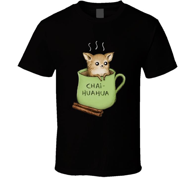 Chihuahua Chaihuahua Small dog Taza Cup Cinnamon Canela T Shirt
