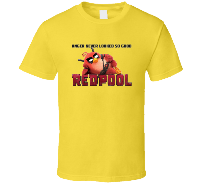 Redpool Anger Never Looked So Good  T Shirt