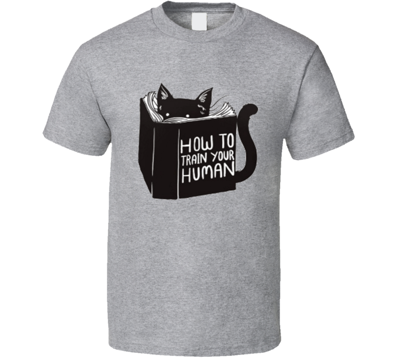 How to train your human Cat Pet Book  T Shirt