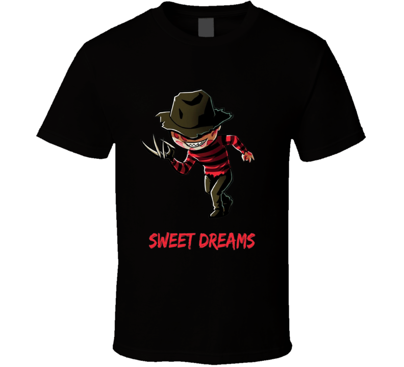 Sweet Dreams Freddy Krueger A Nightmare On Elm Street  T Shirt