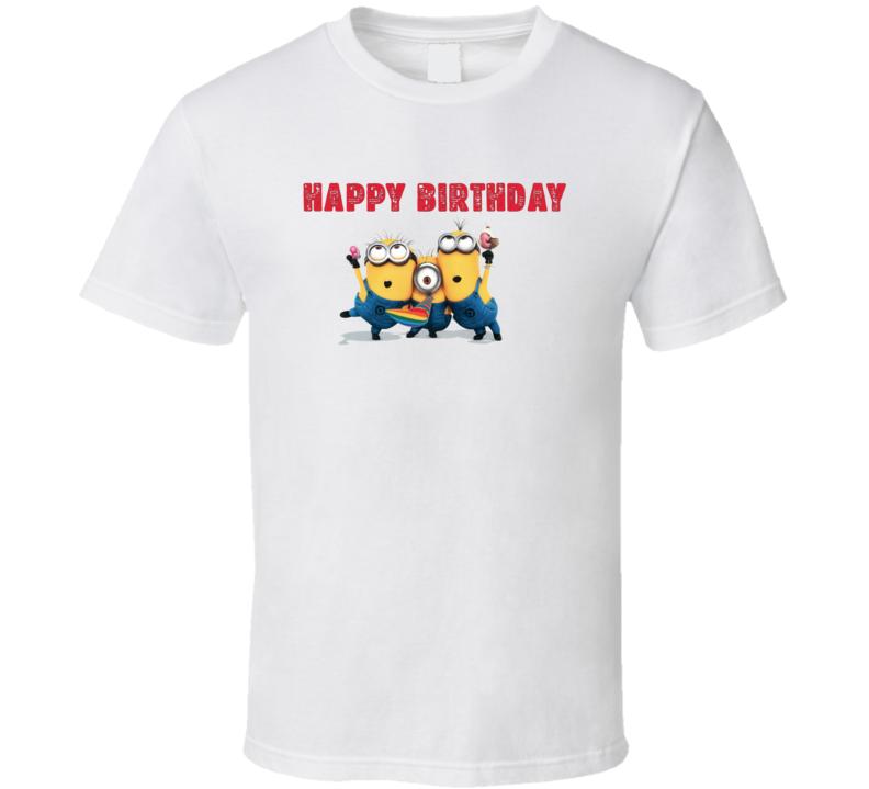 Happy  Birthday Minions T Shirt