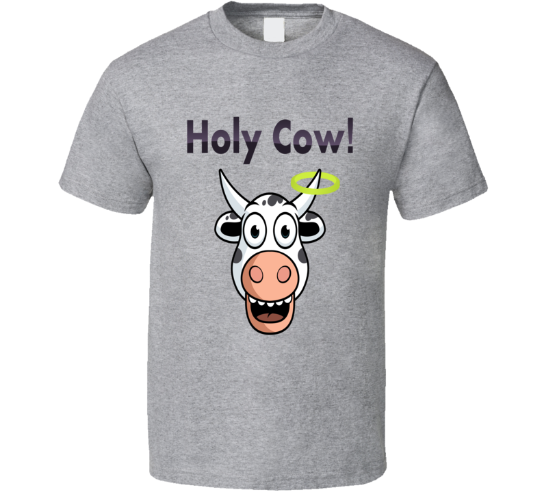 Holy Cow T Shirt
