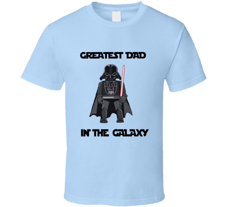 Greatest Dad In The Galaxy Star Wars Dart Vader  T Shirt