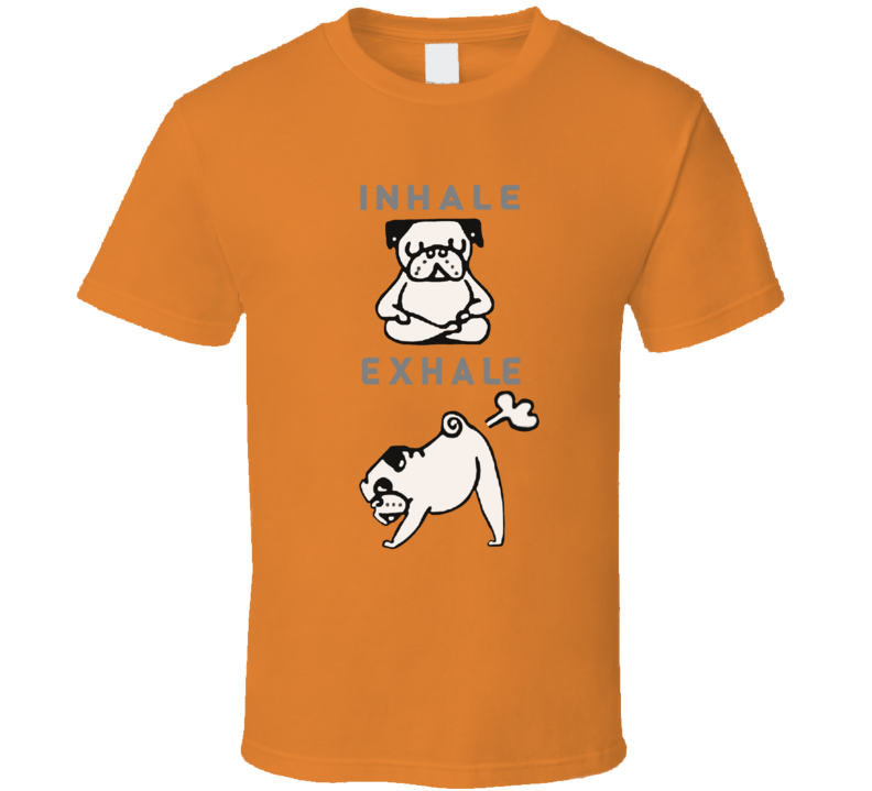 Inhale Exhale Dogs Yoga T Shirt