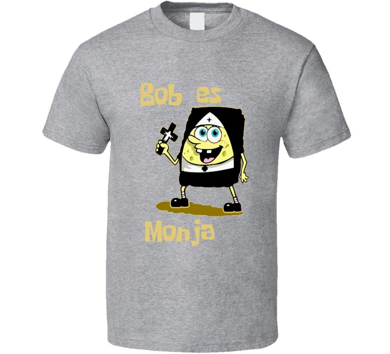 Bob es Monja Sponge Bob T Shirt