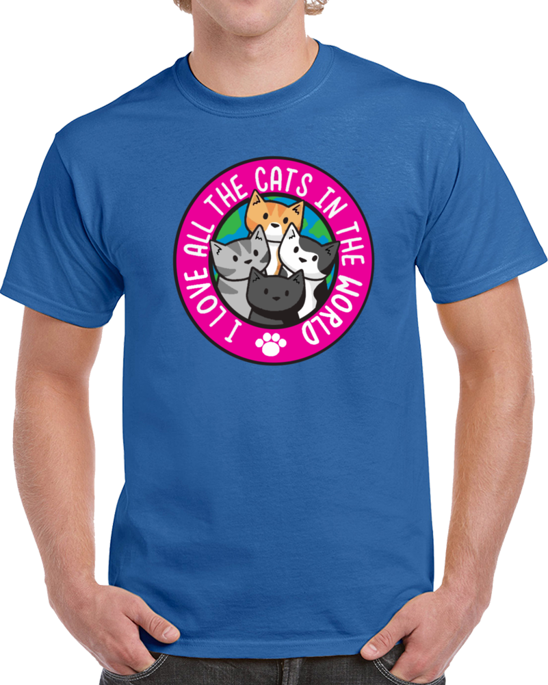 I Love All The Cats In The World  T Shirt