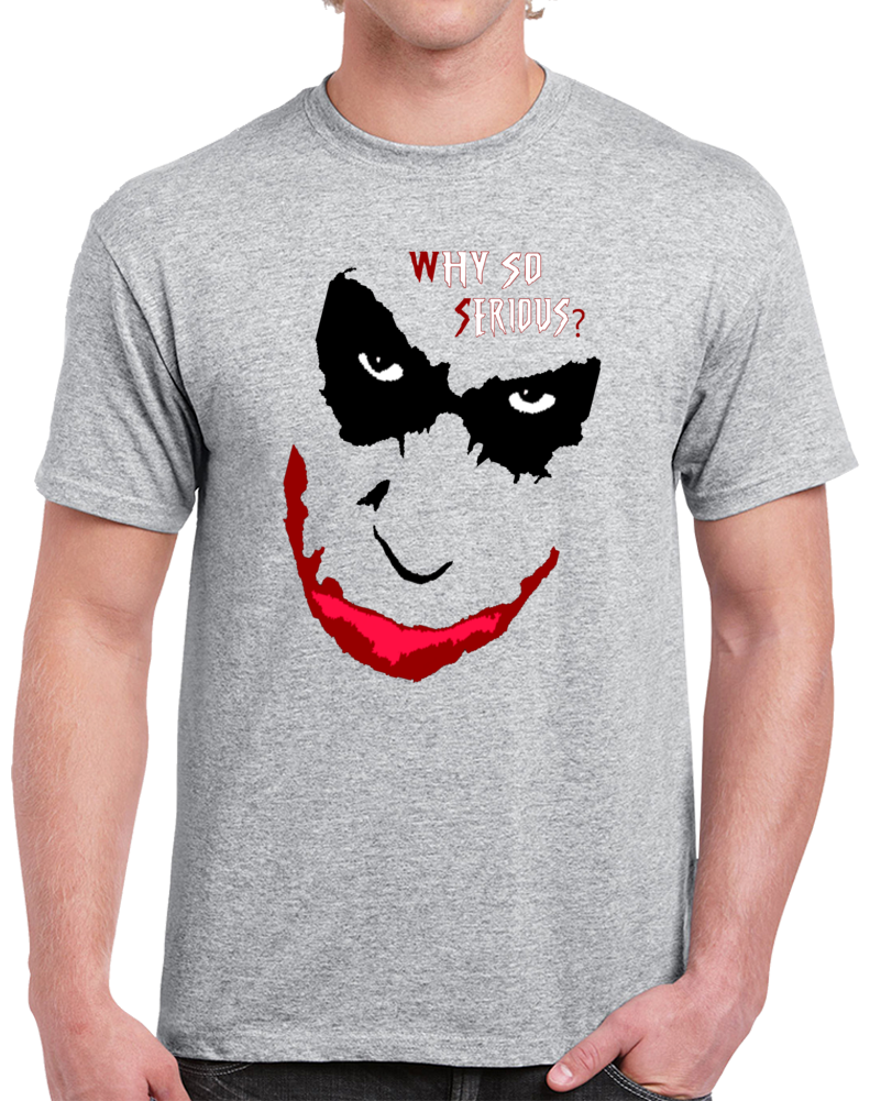 The Joker Quotes Why So Serious  T Shirt