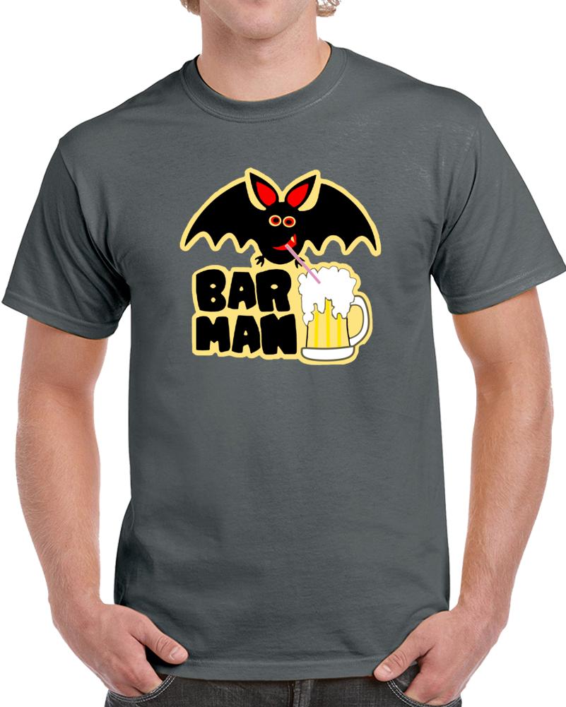 Bar Man Batman Drink Beer T Shirt