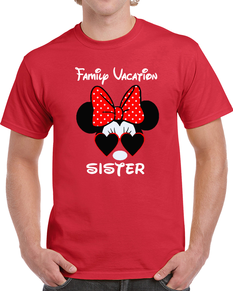 Disney Family Vacation Sister  T Shirt
