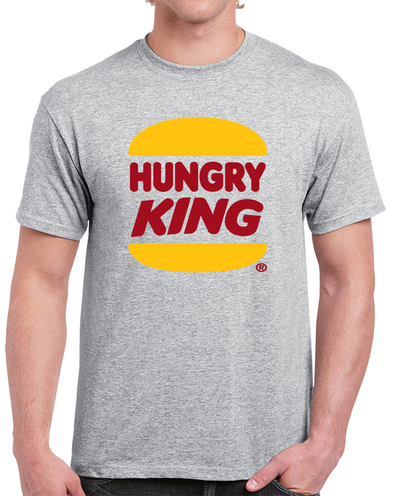 Hungry King Burger King Logo   T Shirt