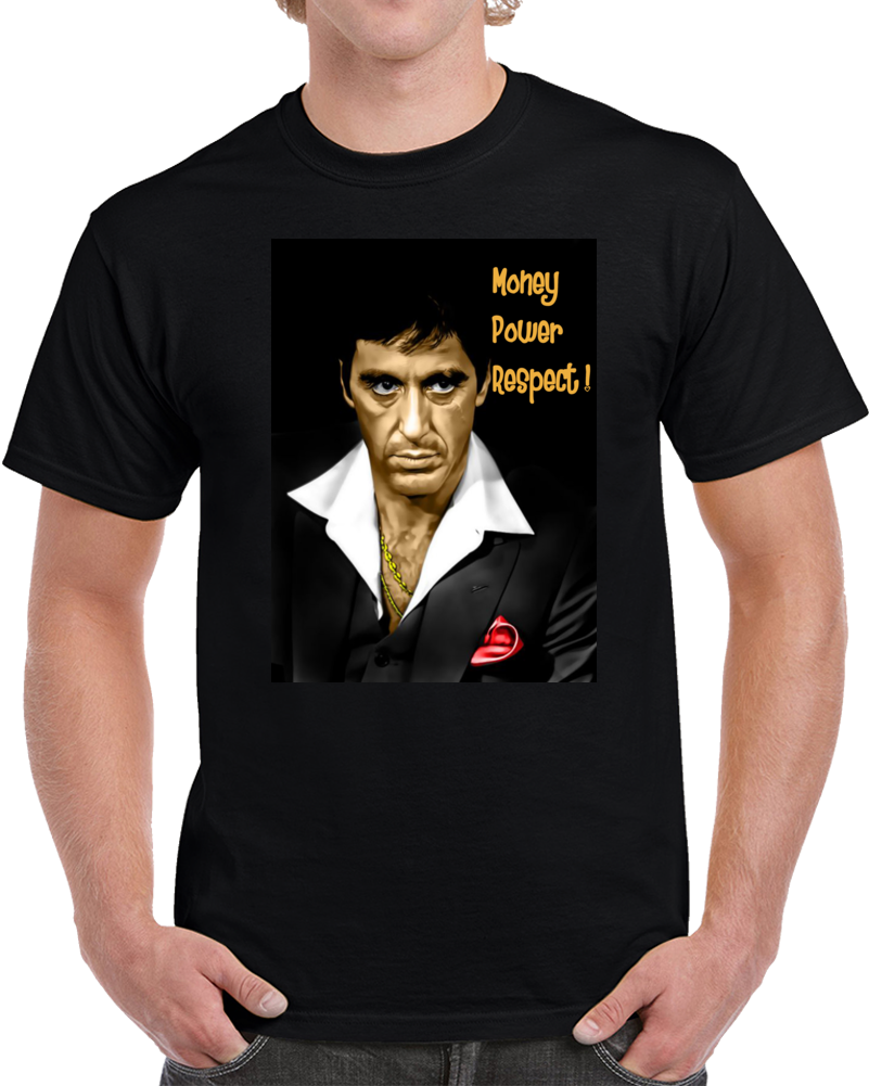 Al Pacino Money Power Respect Tony Montana Scareface  T Shirt